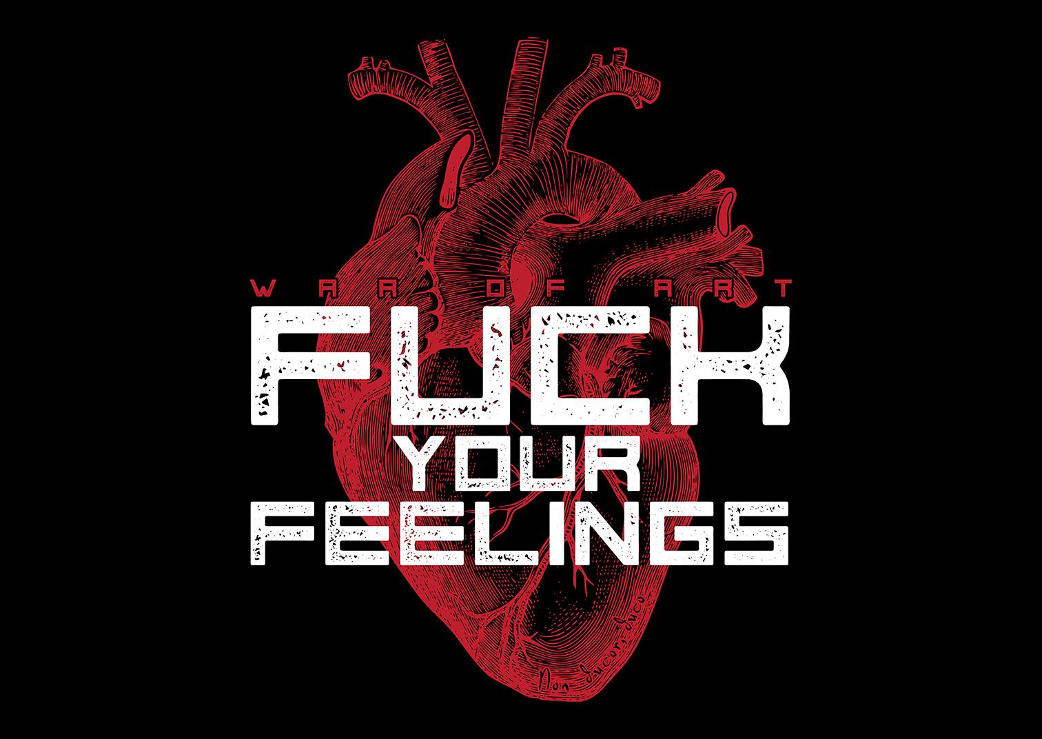 fuck-your-feelings-1080.jpg